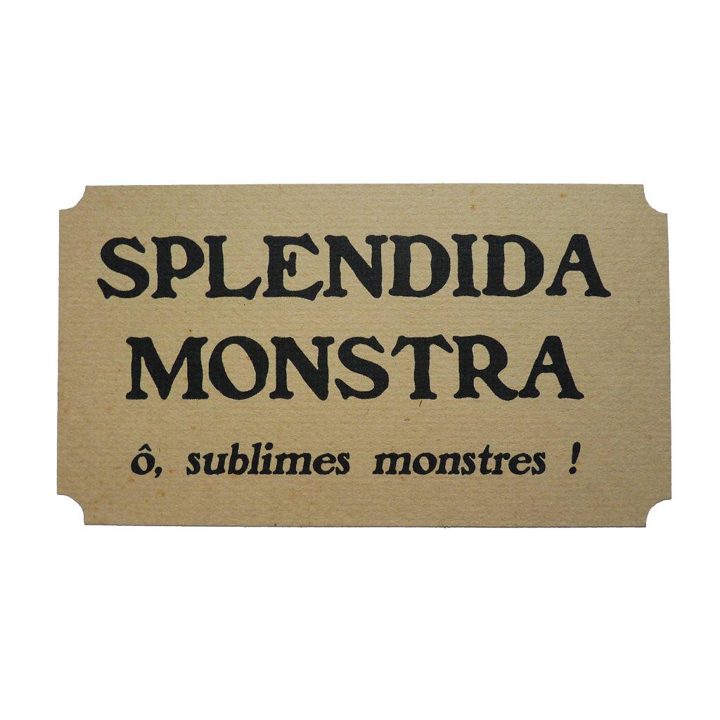 Splendida Monstra